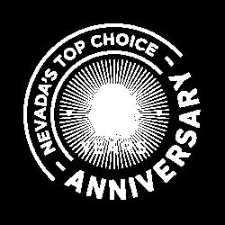 Nevada's Top Choice - 8 Year Anniversary